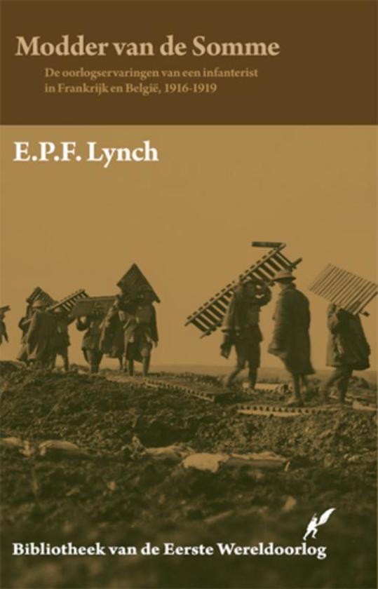 Bibliotheek van de Eerste Wereldoorlog 11 - Modder van de Somme - E.P.F. Lynch pdf epub