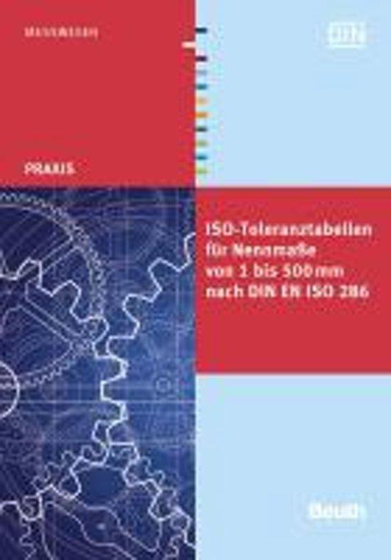 ISO-Toleranztabellen für Nennmaße von 1 bis 500 mm nach DIN EN ISO 286