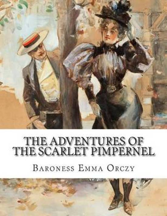 a review of emma orczys novel the scarlet pimpernel Buy the mass market paperback book the scarlet pimpernel by emmuska orczy at indigoca, canada's largest bookstore + get free shipping on fiction and literature books.