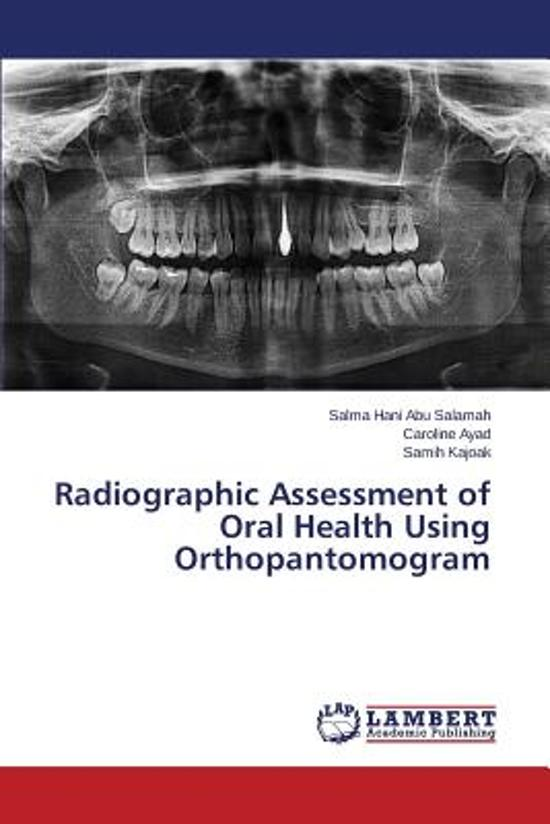 Radiographic Assessment of Oral Health Using Orthopantomogram