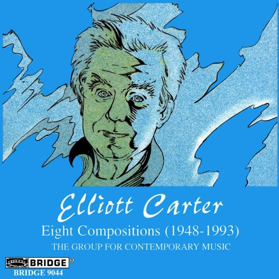 Carter: Eight Compositions / Group for Contemporary Music