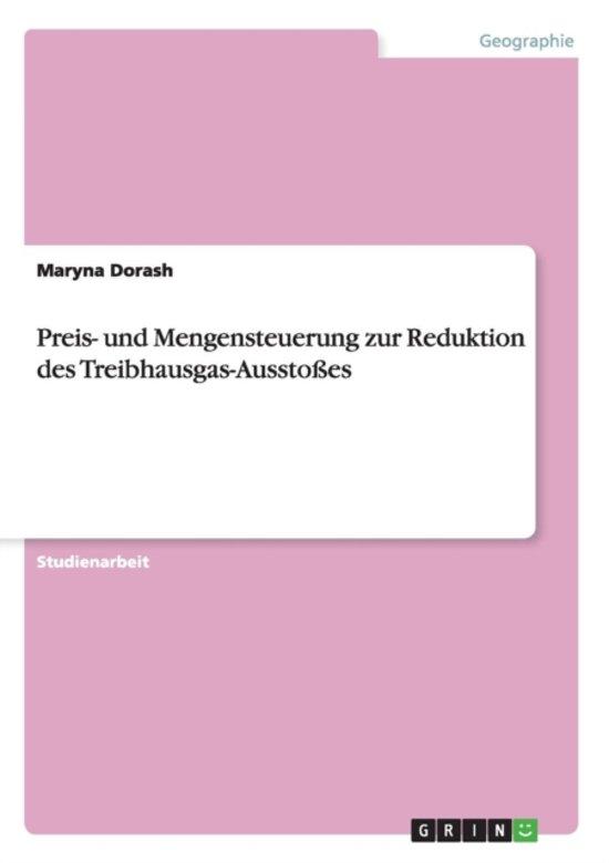 Preis- Und Mengensteuerung Zur Reduktion Des Treibhausgas-Aussto es