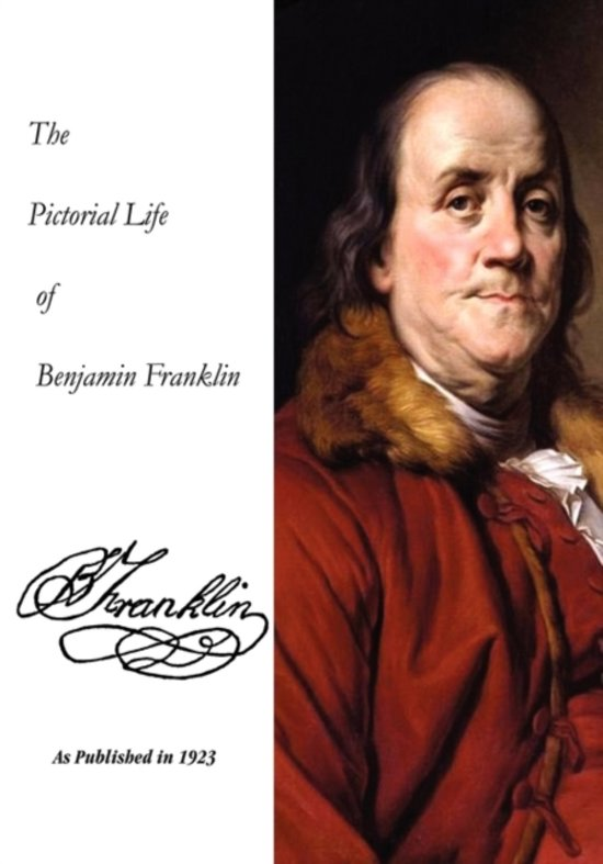 the wonderful life of benjamin franklin