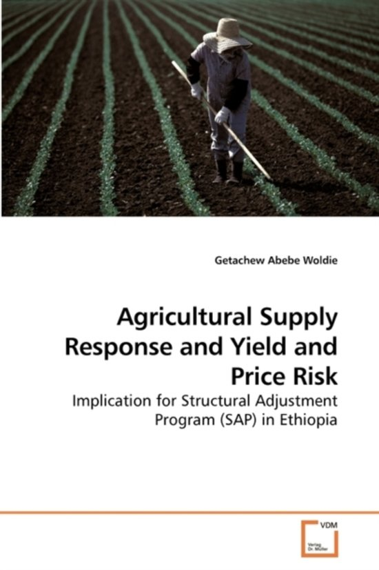 Agricultural Supply Response and Yield and Price Risk