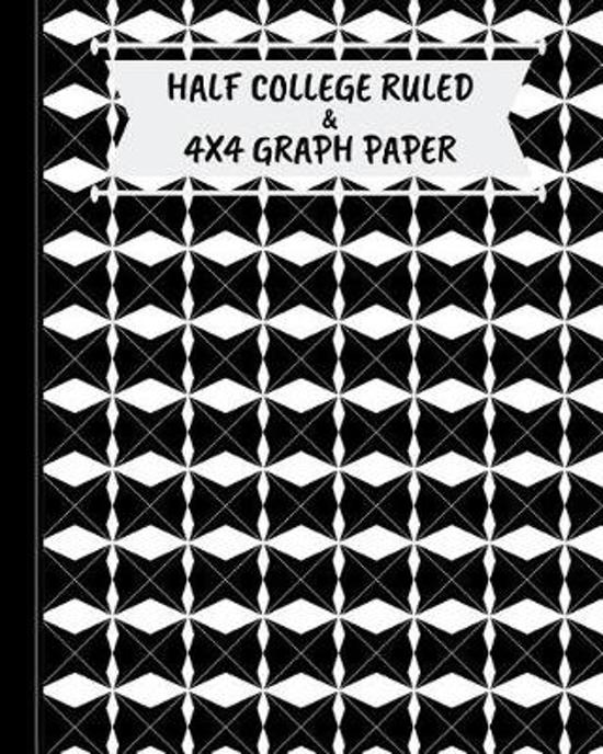 Half College Ruled & 4x4 Graph Paper