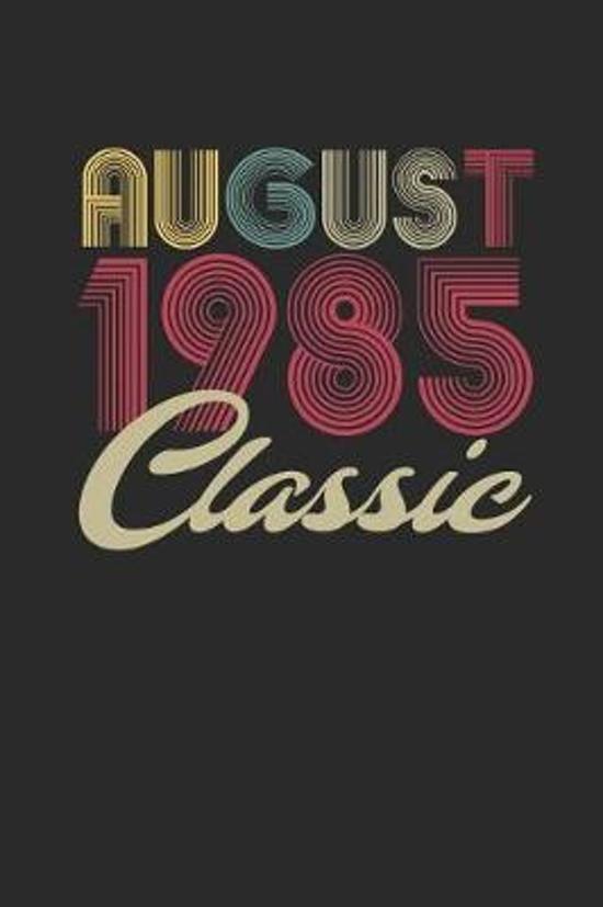 Classic August 1985