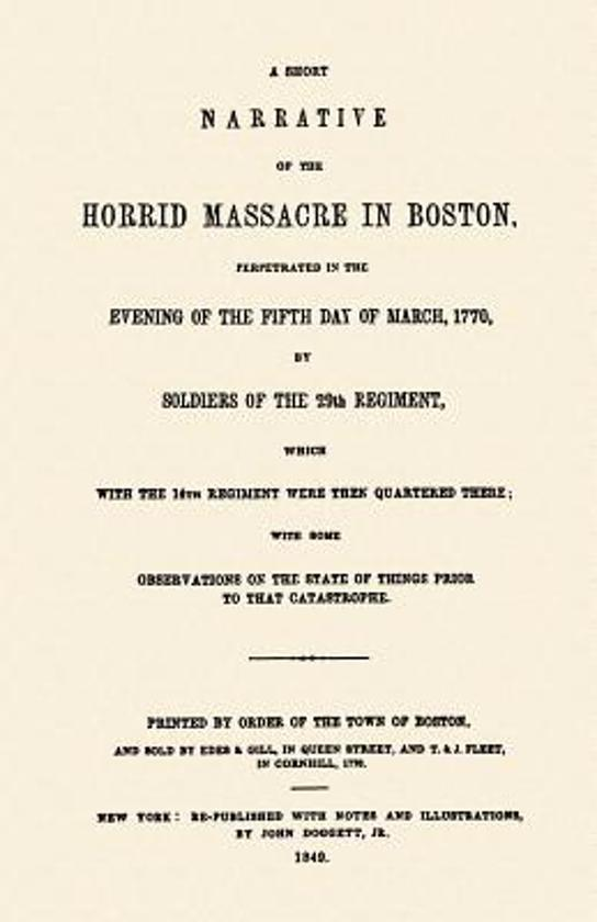 an account of events of 1770 horrid massacre in boston Boston massacre facts – facts about the boston massacre summary the boston massacre started simply as a street fight but later escalated into one of the most important events in the us history.