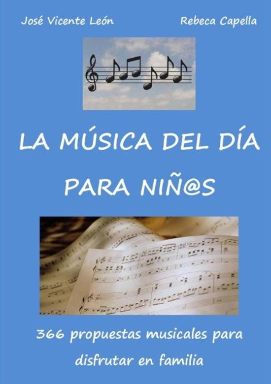 Bolcom La Musica Del Dia Para Ninos Jose Vicente Leon