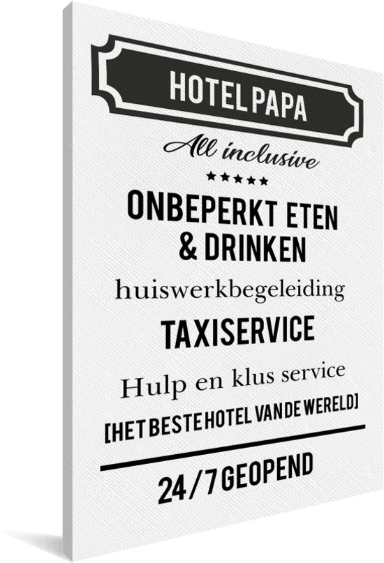 Origineel Cadeau Voor Vader Hotel Papa Cadeau Papa Met Tekst Canvas 20x30 Cm