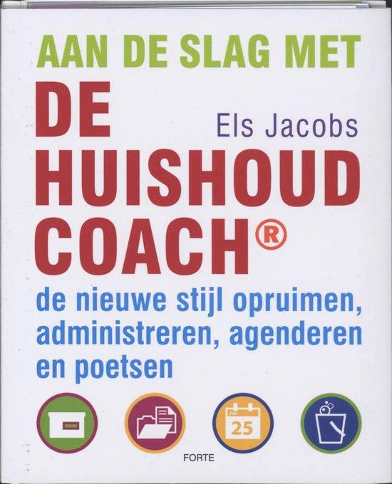 Boek cover Aan De Slag Met De Huishoudcoach van Els Jacobs (Onbekend)
