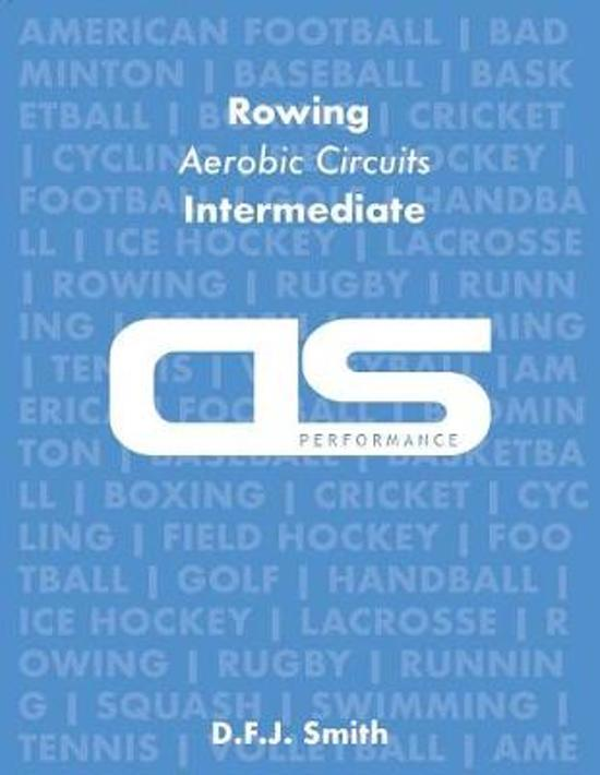DS Performance - Strength & Conditioning Training Program for Rowing, Aerobic Circuits, Intermediate