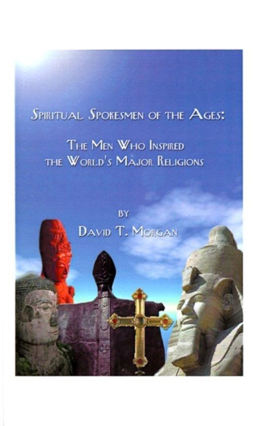Spiritual Spokesmen of the Ages