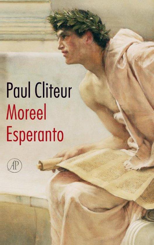Boek cover Moreel Esperanto van Paul Cliteur (Paperback)