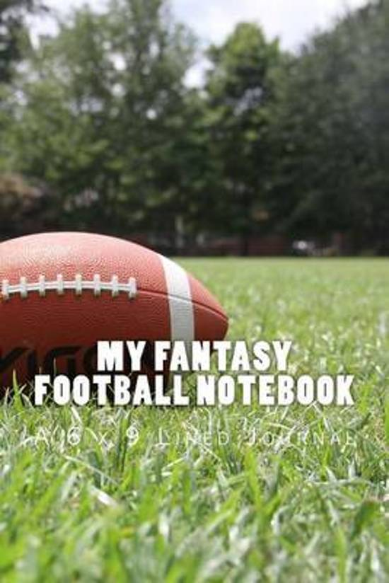 My Fantasy Football Notebook