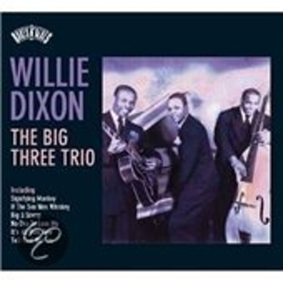The Willie Dixon: The Big Three Trio