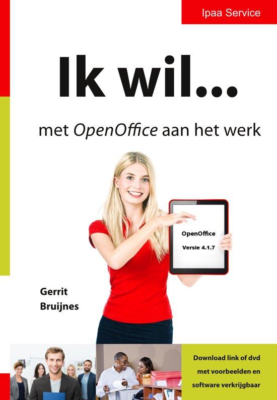 Ik wil  met OpenOffice aan het werk