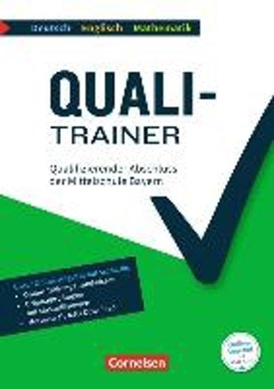 Quali-Trainer Deutsch/Englisch/Mathematik - Bayern / Qualifizierender Abschluss der Mittelschule