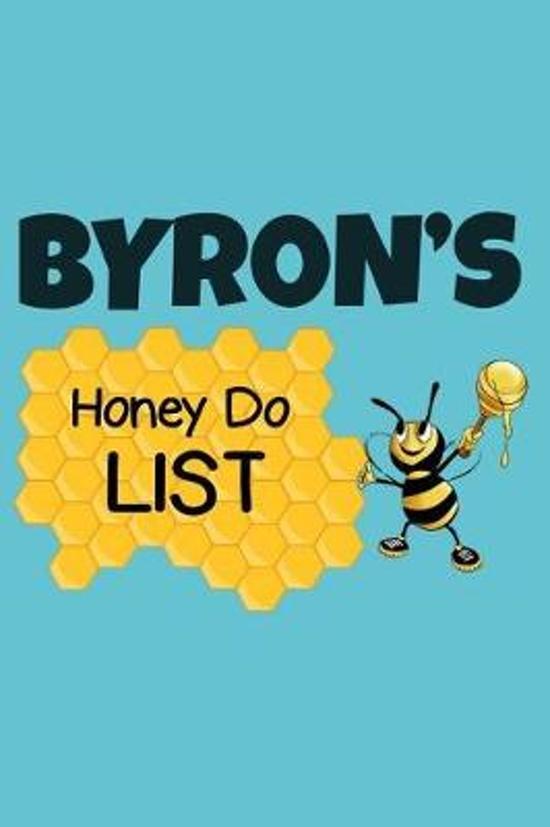 Byron's Honey Do List