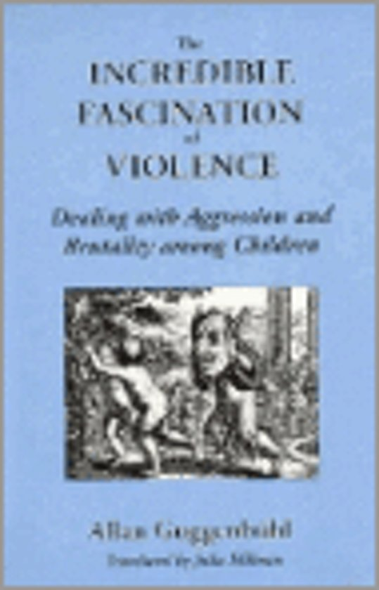 The Incredible Fascination of Violence