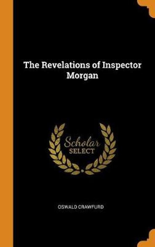 The Revelations of Inspector Morgan