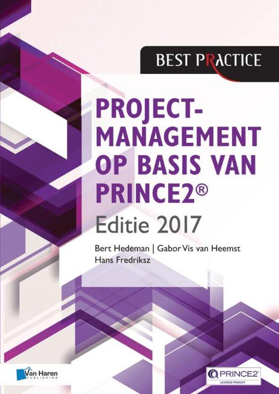 Best practice - Projectmanagement op basis van PRINCE2 ® Editie 2017