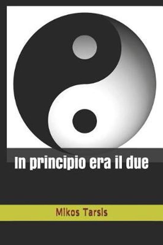 In Principio Era Il Due