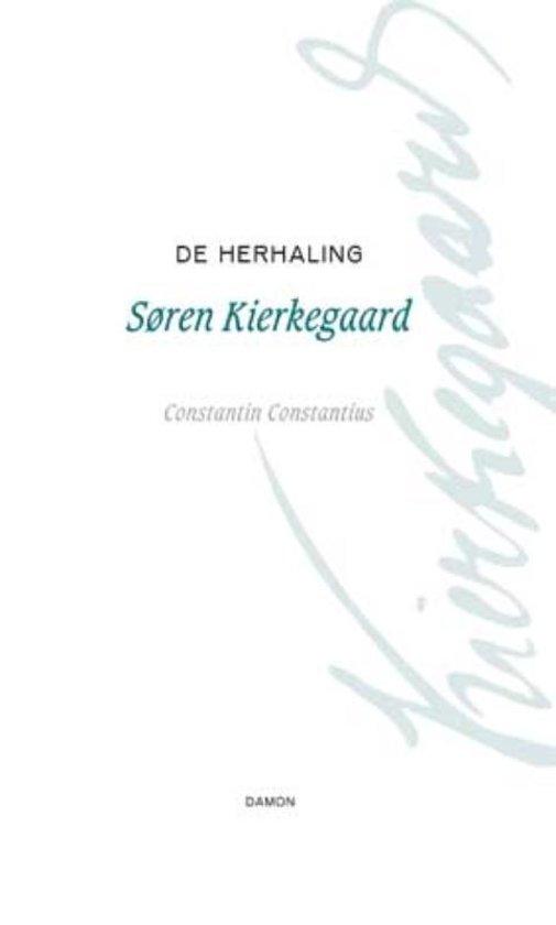 Søren Kierkegaard Werken 3 - De herhaling