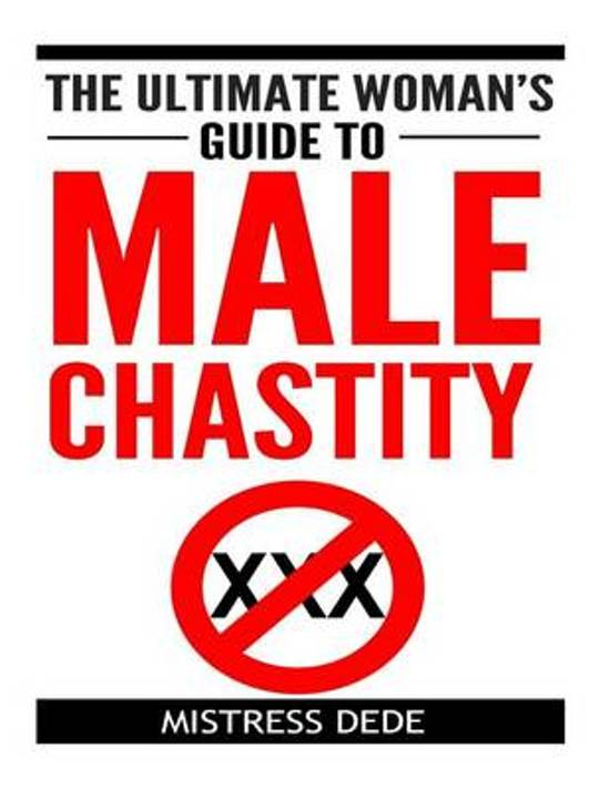 bol com the ultimate woman s guide to male chastity mistress dede rh bol com