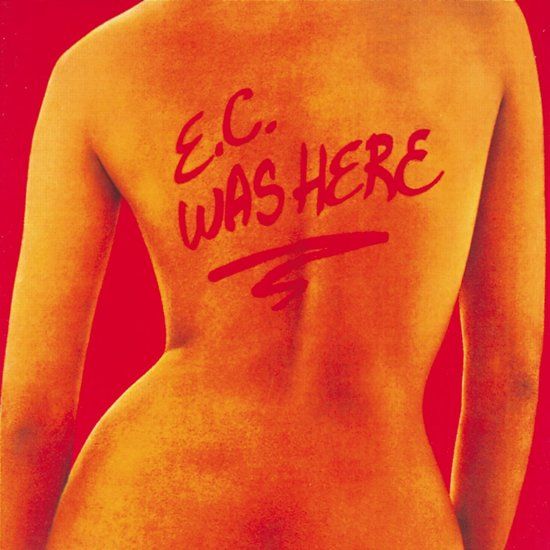 E.C. Was Here (Rem.)