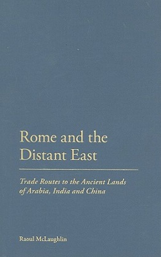 Boek cover Rome and the Distant East van Dr Raoul Mclaughlin (Hardcover)