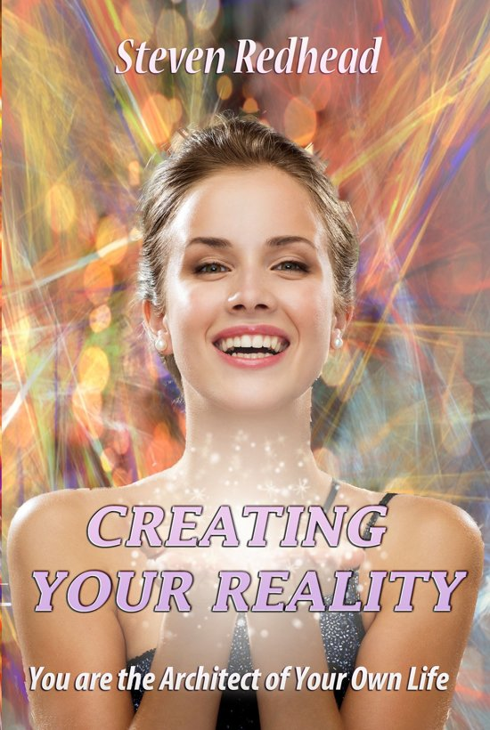 Creating Your Reality