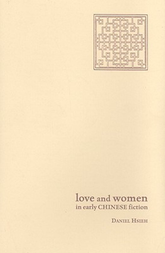 Love and Women in Early Chinese Fiction