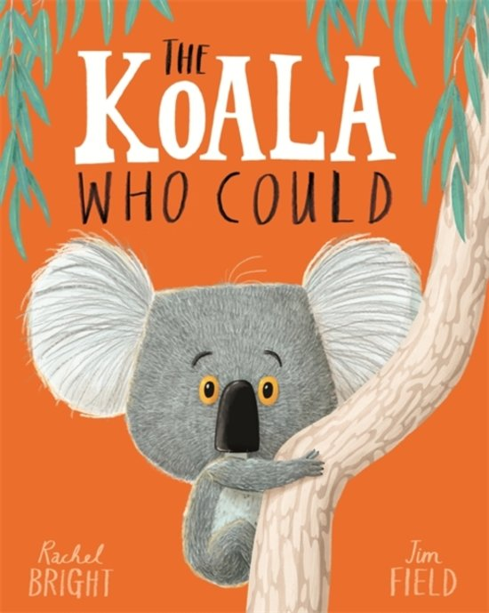 Boek cover The Koala Who Could van Rachel Bright (Paperback)
