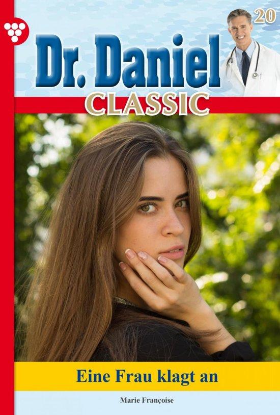 Dr. Daniel Classic 20 – Arztroman