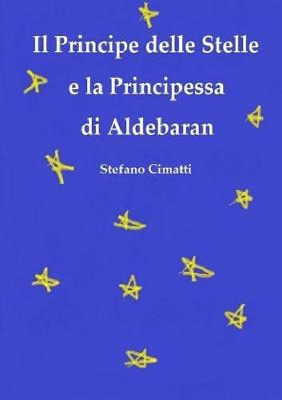 Il Principe Delle Stelle E La Principessa Di Aldebaran