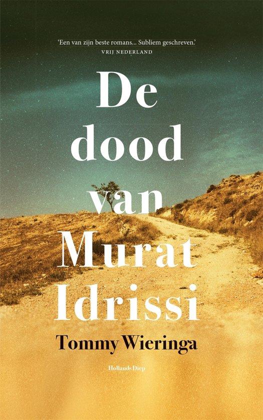 Boek cover De dood van Murat Idrissi van Tommy Wieringa (Onbekend)