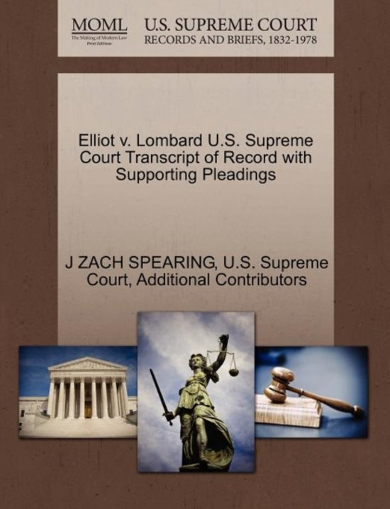 Elliot V. Lombard U.S. Supreme Court Transcript of Record with Supporting Pleadings
