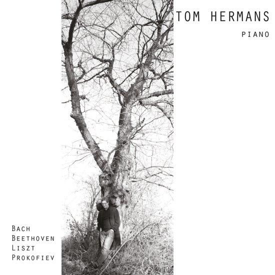 Tom Hermans: Bach, Beethoven , Liszt, Prokofiev