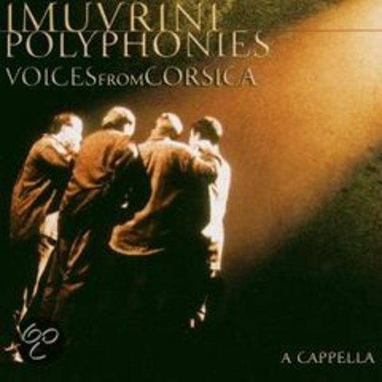 I Muvrini - Voices From Corsica  - Polyphonies