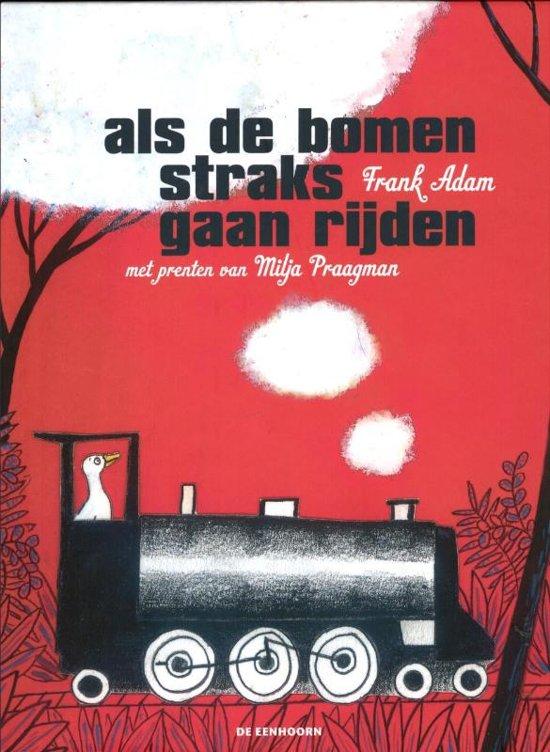 Cover van het boek 'Als de bomen straks gaan rijden zal mijn hoofd dan blijven staan?' van F. Adam