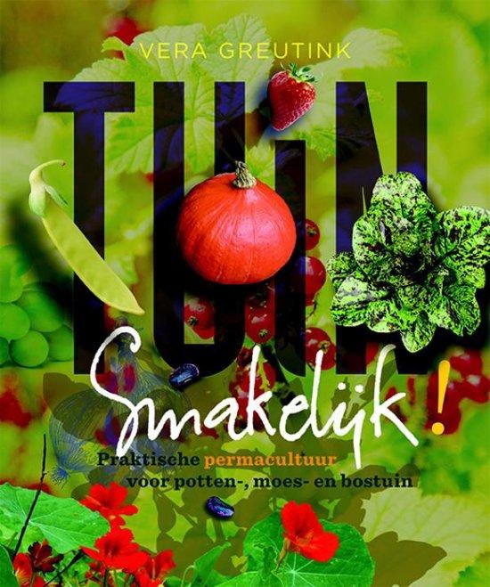 Tuin smakelijk 9789062245420 vera greutink for Tuinontwerp boek