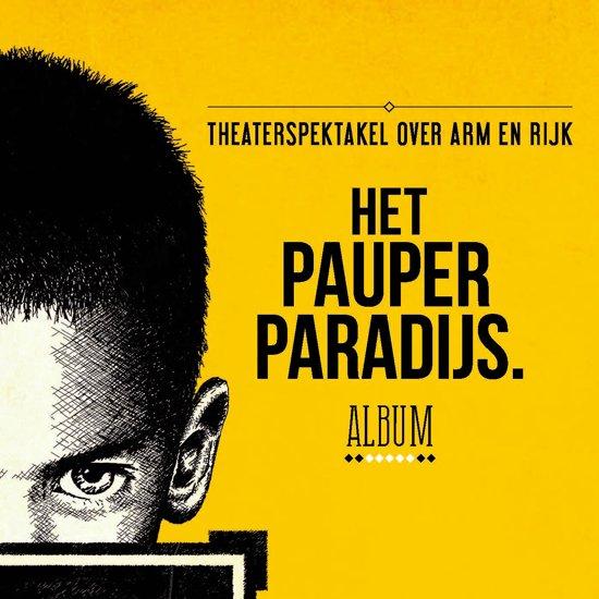 Castalbum Het Pauperparadijs