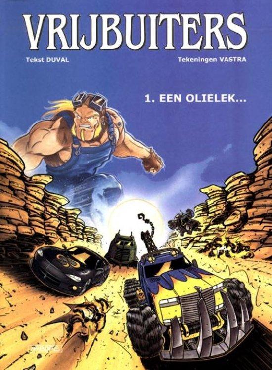 Cover van het boek 'Vrijbuiters / 01. Een Olielek...'
