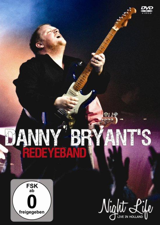 Danny Bryant's Redeyeband - Night Life (Live In Holland)