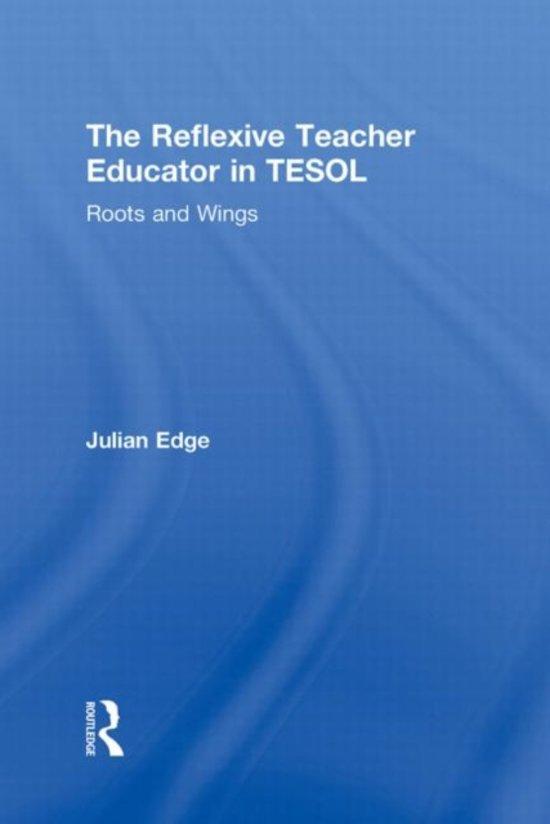 The Reflexive Teacher Educator in TESOL