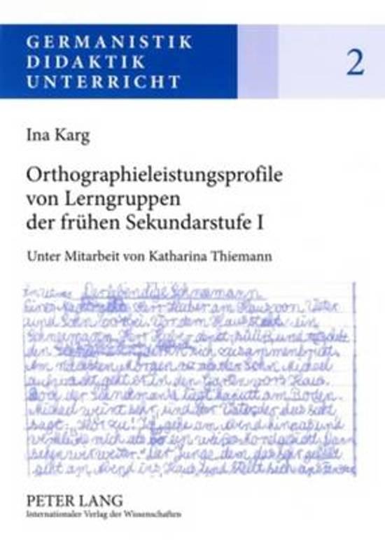 Orthographieleistungsprofile Von Lerngruppen Der Fruehen Sekundarstufe I