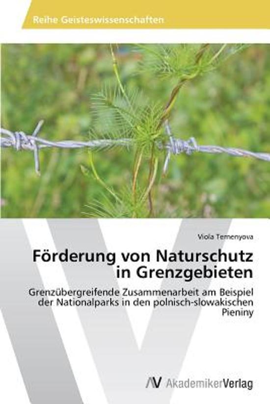 Forderung Von Naturschutz in Grenzgebieten