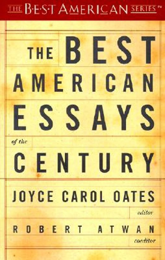 the best american essays of the century joyce carol oates