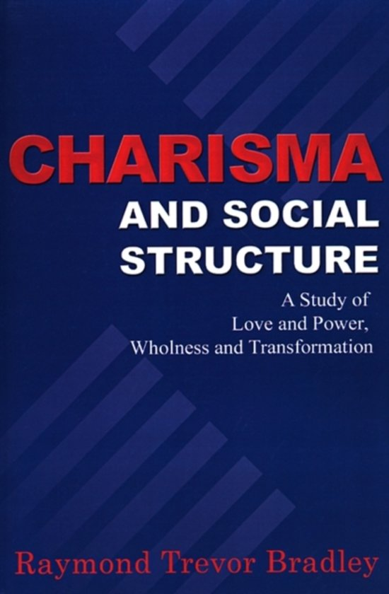 Charisma and Social Structure
