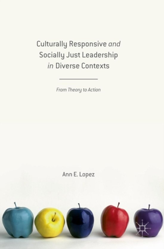 Culturally Responsive and Socially Just Leadership in Diverse Contexts